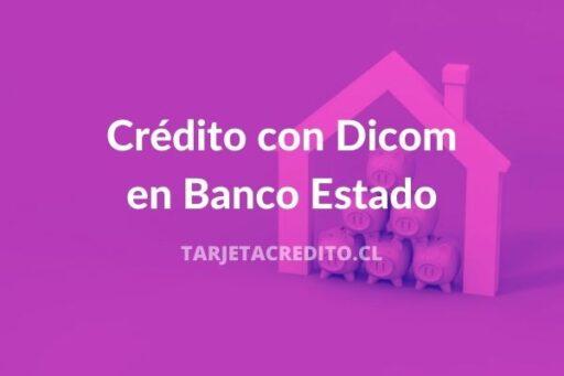 Préstamos con Dicom en Banco Estado