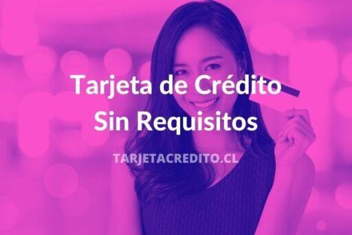 solicitar tarjeta de credito sin requisitos