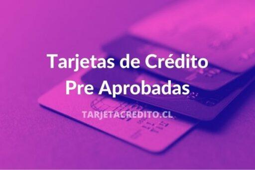 que significa tener una Tarjetas de Crédito Pre Aprobadas